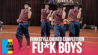 Download Fu*k Boys (1st Place)   Funkstyle Choreography Competition   NTU Funk Jam 2018 Video