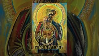 Download Chasing Trane: The John Coltrane Documentary Video