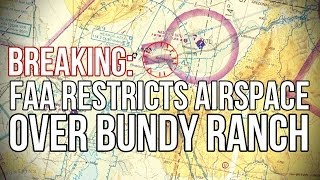 Download BREAKING: FAA Restricts Airspace over Bundy Ranch Video
