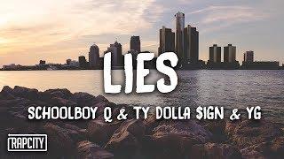 Download ScHoolboy Q - Lies ft. Ty Dolla $ign & YG (Lyrics) Video