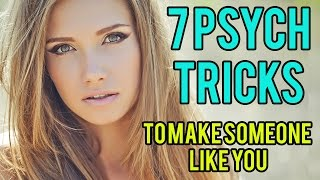 Download 7 Psychological Tricks To Get Someone To Like You! Video