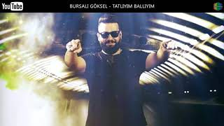 Download BURSALI GÖKSEL - TATLIYIM BALLI ( ROMAN HAVASI ) Video