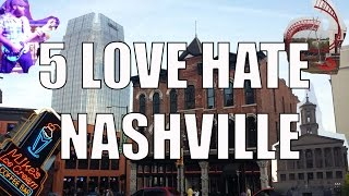 Download Visit Nashville - 5 Things You Will Love & Hate About Nashville, TN Video