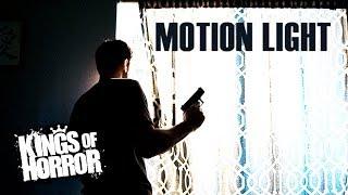 Download Motion Light | Horror Video