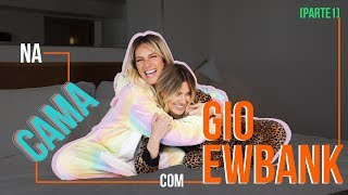 Download NA CAMA COM GIO EWBANK E... CAROL DIECKMANN (parte 1) | GIOH Video