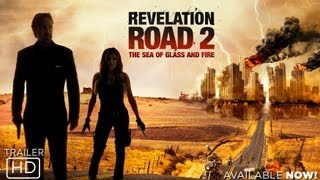 Download Revelation Road 2: The Sea of Glass and Fire - Official Trailer Video
