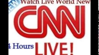 Download CNN Live - Watch CNN Live!! Video