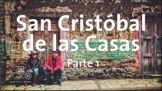 Download San Cristóbal de las Casas | Parte 1 Video