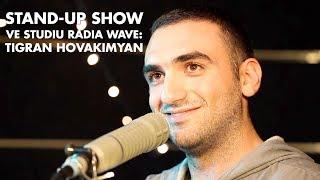 Download Tigran Hovakimyan: Jsem moc rád, že jsem tady (Stand-up ve studiu Radia Wave) Video