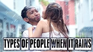 Download Types Of People When It Rains Video