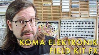 Download KOMA Elektronik Field Kit FX   Techniques for Ambient Music Video