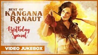 Download Best Of Kangana Ranaut Songs - Birthday Special | Video Jukebox | Latest Hindi Songs Video