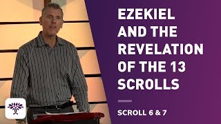 Download Ezekiel and the Revelation of the 13 Scrolls Scroll 6 & 7 Video