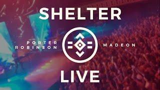 Download #SHELTER LIVE [FULL SHOW]: Porter Robinson & Madeon @ Atlanta, GA [29.09.16] Video