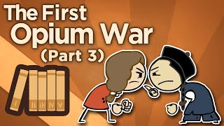 Download First Opium War - Gunboat Diplomacy - Extra History - #3 Video