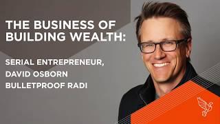 Download The Business of Building Wealth: David Osborn, Serial Entrepreneur - # 490 Video