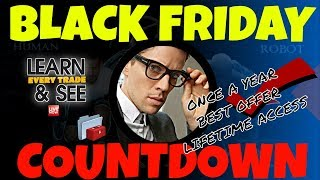 Download 💥 BLACK FRIDAY COUNTDOWN ✔ LEARN TO TRADE- - 💥 BEST INDICATORS | FUTURES | FOREX | EMINI Video