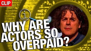 Download QI | Why Are Actors So Overpaid? Video