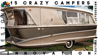 Download 15 CRAZY CAMPERS WE'RE SURE YOU'D LOVE TO TRY Video