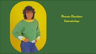 Download Dennie Christian - Vriendschap Video