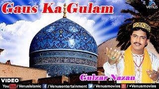 Download Main Hoon Gaus Ka Gulam | Baba Makhdum Ki Hain Dhoom | Singer : Gulzar Nazan | Video