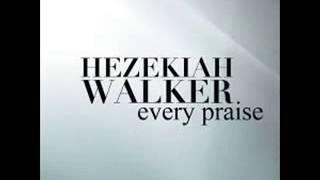 Download Hezekiah Walker - Every Praise (Lyrics) Video