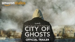 Download City of Ghosts – Official US Trailer | Amazon Studios Video