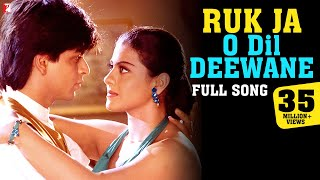 Download Ruk Ja O Dil Deewane - Full Song | Dilwale Dulhania Le Jayenge |Shah Rukh Khan, Kajol| Udit Narayan Video