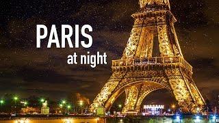 Download PARIS AT NIGHT [City Tour of Paris France at Night]   Paris by Night Video