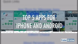Download Top 5 Apps for iPhone and Android - #FoneApps 2 Video
