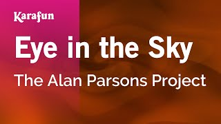 Download Karaoke Eye In The Sky - The Alan Parsons Project * Video