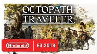 Download Octopath Traveler - Character Trailer - Nintendo E3 2018 Video