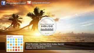 Download Paul Thomas - Sunrise (Stan Kolev Remix) Video