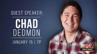 Download Night 280 | Chad Dedmon | January 15, 2017 Video