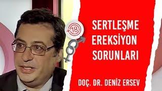 Download Sertleşme – Ereksiyon Sorunları / Doç. Dr. Deniz Ersev & Billur Kalkavan Video