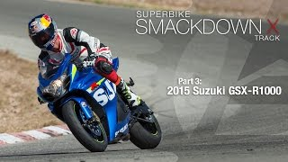 Download 2015 Suzuki GSX-R1000 - Superbike Smackdown X Part 3 - MotoUSA Video
