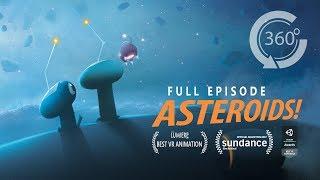 Download ASTEROIDS! | Animated 360 Movie [HD] | Elizabeth Banks, Ingrid Nilsen Video