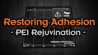 Download How to - Rejuvenate PEI to Restore Adhesion Video