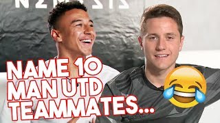 Download Name 10 Man Utd teammates! | Ander Herrera & Jesse Lingard take the 10in10 Challenge Video