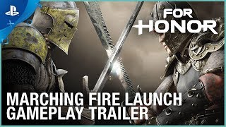 Download For Honor - Marching Fire Launch Gameplay Trailer   PS4 Video