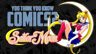 Download Sailor Moon - You Think You Know Comics? Video