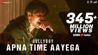 Download Apna Time Aayega | Gully Boy | Ranveer Singh & Alia Bhatt | DIVINE | Dub Sharma | Zoya Akhtar Video