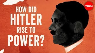 Download How did Hitler rise to power? - Alex Gendler and Anthony Hazard Video