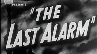 Download The Last Alarm (1940) [Crime] [Drama] Video