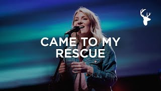 Download Came To My Rescue - Emmy Rose | Bethel Music Worship Video