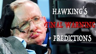Download Stephen Hawking's FINAL WARNING + 7 Future Predictions Video