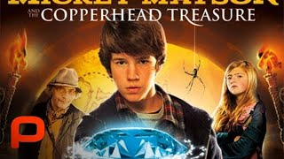 Download The Adventures of Mickey Matson and the Copperhead Treasure - Full Movie Video