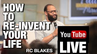 Download REINVENTING YOUR LIFE AGAIN by RC BLAKES Video