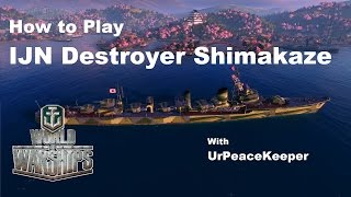 Download How To Play Japanese Destroyer Shimakaze In World Of Warships Video