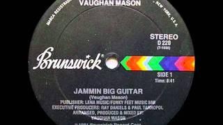 Download JAMMIN BIG GUITAR - VAUGHAN MASON Video